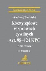 Koszty sądowe w sprawach cywilnych Art. 98-124 KPC Komentarz