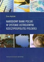 Narodowy Bank Polski w systemie ustrojowym Rzeczypospolitej Polskiej