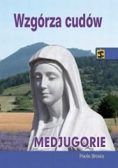 Wzgórza cudów Medjugorje