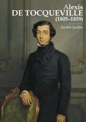 Alexis de Tocqueville (1805-1859)