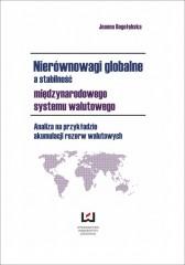 Nierównowagi globalne a stabilność międzynarodowego systemu walutowego