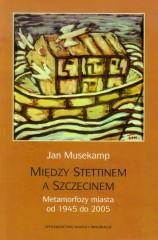 Między Stettinem a Szczecinem