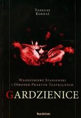 Włodzimierz Staniewski i Ośrodek Praktyk Teatralnych Gardzienice
