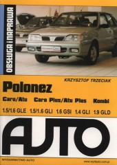 Polonez Caro Obsługa i naprawa