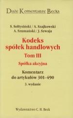 Kodeks spółek handlowych Tom 3 Spółka akcyjna
