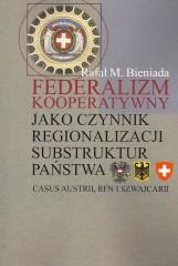Federalizm kooperatywny jako czynnik regionalizacji substruktur państwa
