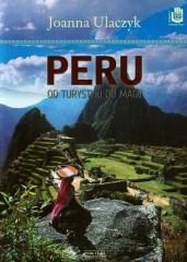 Peru Od turystyki do magii