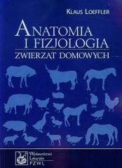 Anatomia i fizjologia zwierząt domowych