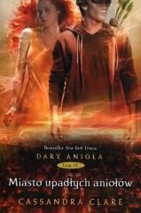 Dary Anioła 4 Miasto upadłych aniołów