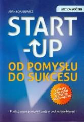 Start up Od pomysłu do sukcesu