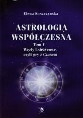 Astrologia współczesna Tom 5