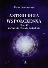 Astrologia współczesna Tom 6