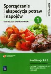 Sporządzanie i ekspedycja potraw i napojów Technologia gastronimiczna część 1 Podręcznik