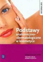 Podstawy anatomiczno-dermatologiczne w kosmetyce