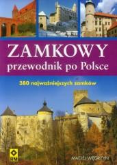 Zamkowy przewodnik po Polsce