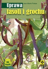 Uprawa fasoli i grochu