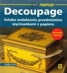 Decoupage Sztuka ozdabiania przedmiotów wycinankami z papieru