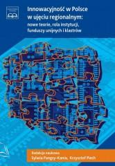 Innowacyjność w Polsce w ujęciu regionalnym