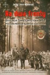 Na dwa fronty Brygada Świętokrzyska NSZ