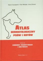 Atlas dermatologiczny psów i kotów Tom 2