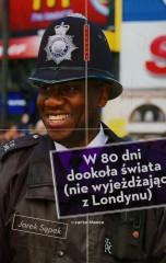 W 80 dni dookoła świata nie wyjeżdżając z Londynu