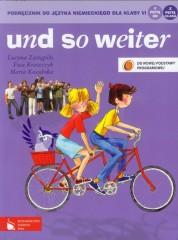 und so weiter Podręcznik do języka niemieckiego dla klasy 6 + 2CD