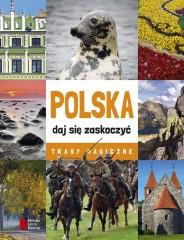 Polska daj się zaskoczyć Trasy magiczne