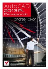 AutoCAD 2013 PL Pierwsze kroki