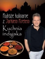 Podróże kulinarne z Jarkiem Kretem