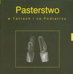 Pasterstwo w Tatrach i  na Podtatrzu z płytą DVD