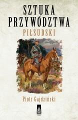 Sztuka przywództwa Piłsudski