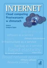 INTERNET Cloud computing Przetwarzanie w chmurach