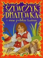 Szewczyk Dratewka i inne polskie baśnie