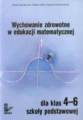 Wychowanie zdrowotne w edukacji matematycznej dla klas 4-6 szkoły podstawowej