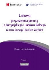 Umowa przyznawania pomocy z Europejskiego Funduszu Rolnego na rzecz Rozwoju Obszarów Wiejskich