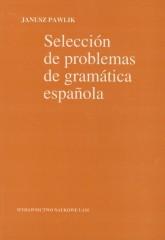 Seleccion de problemas de gramatica espanola