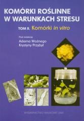 Komórki roślinne w warunkach stresu