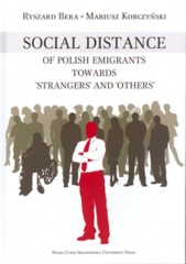 """Social Distance of Polish Emigrants Towards """"Strangers"""" and """"Others"""""""
