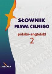 Słownik prawa celnego polsko-angielski 2