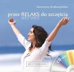 Przez relaks do szczęścia + CD
