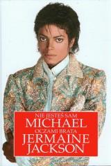Nie jesteś sam Michael Jackson oczami brata Jermaine Jackson