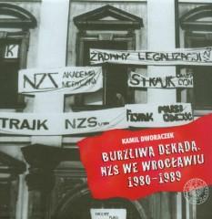Burzliwa dekada NZS we Wrocławiu 1980-1989