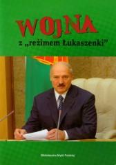 Wojna z reżimem Łukaszenki