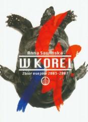 W Korei Zbiór esejów  2003-2007