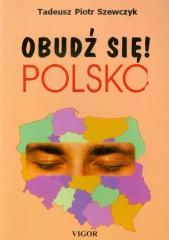 Obudź się Polsko