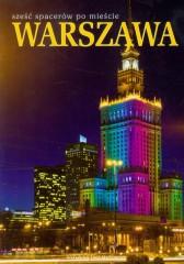 Warszawa sześć spacerów po mieście