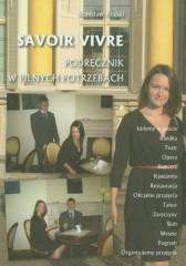 Savoir vivre Podręcznik w pilnych potrzebach