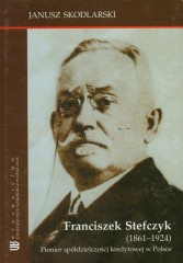Franciszek Stefczyk 1861-1924