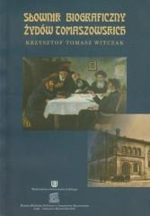 Słownik biograficzny Żydów tomaszowskich