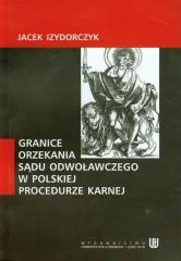 Granice orzekania sądu odwoławczego w polskiej procedurze karnej